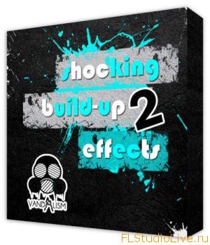 Скачать сэмплы для FL Studio Vandalism Shocking Build Up Effects 2
