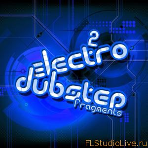 Скачать лупы для Fl Studio Pulsed Records Electro and Dubstep Fragments Vol.2