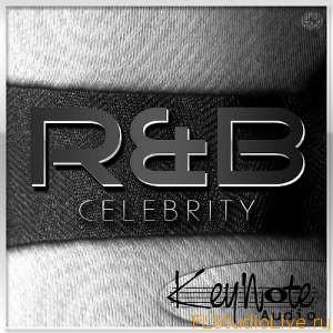 Сэмплы для FL Studio KeyNote Audio R and B Celebrity ACiD WAV AiFF-AUDIOSTRiKE