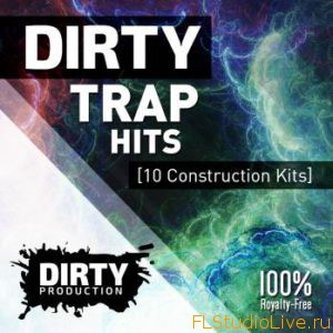 Скачать сэмплы для FL Studio Dirty Production Dirty Trap Hits WAV MiDi-DISCOVER