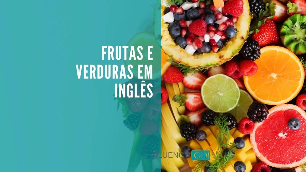 frutas e verduras em inglês