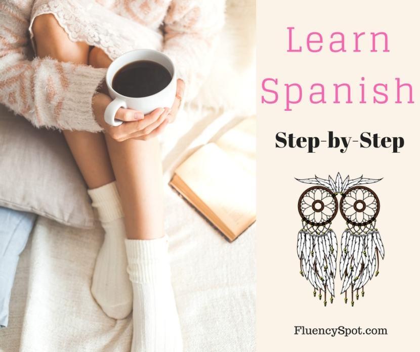 Learn SpanishStep-by-Step