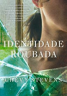 Identidade roubada Livro Chevy Stevens