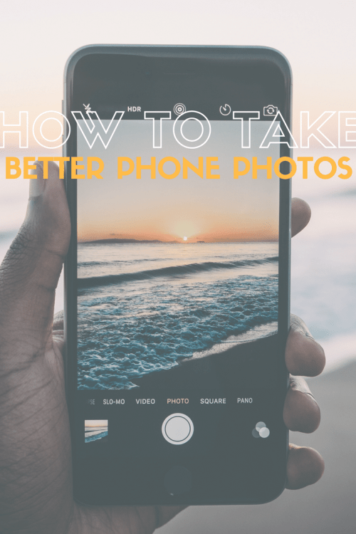 How To Take Better Phone Photos - FlunkingMonkey