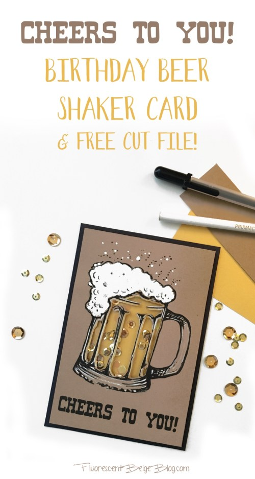 Birthday Beer Shaker Card Fluorescent Beige Blog