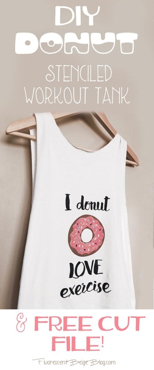 DIY Donut Stenciled Workout Tank & Free Cut File!