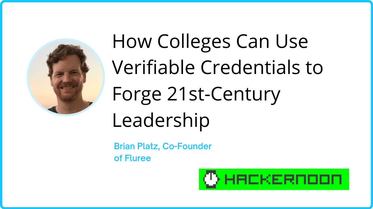 How Colleges Can Use Verifiable Credentials to Forge 21st-Century Leadership