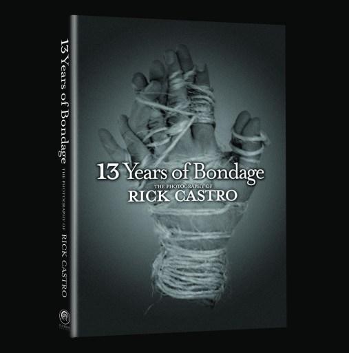 """13 Years of Bondage"", 2004, Rick Castro, Book Cover"