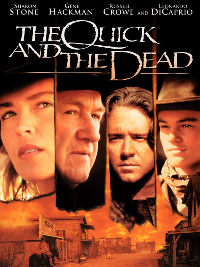 The Quick and the Dead (1995) - Rotten Tomatoes