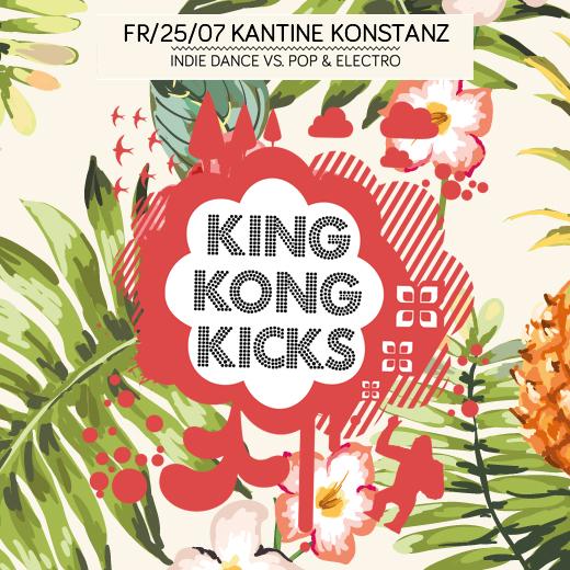 King Kong Kicks Fr 25.07.2014 ab 23:00 Uhr Neu… King Kong Kicks in Kantine, KN.  Indie Dan ...