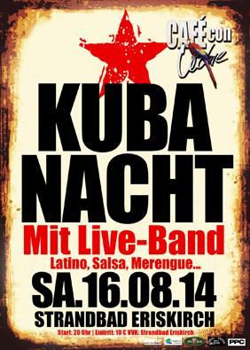 SA.16.08.2014 KUBA NACHT – OPEN AIR! Mit Live Band! Latino, Salsa, Merengue… CAFÉ CO ...
