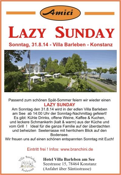 Lazy Sunday – Amici Party – 31.8.14 – Konstanz