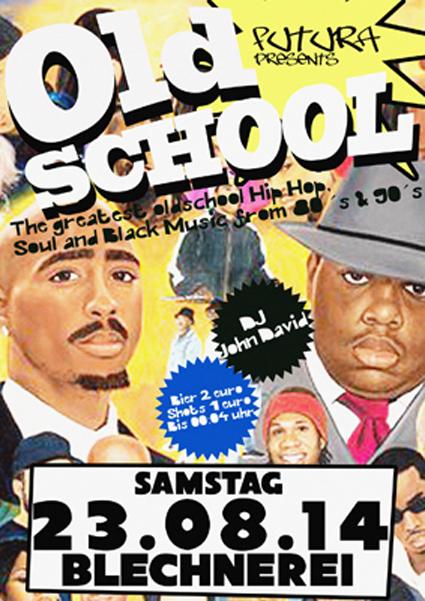 Oldschool – Sa 23.08.2014 – Blechnerei – Konstanz