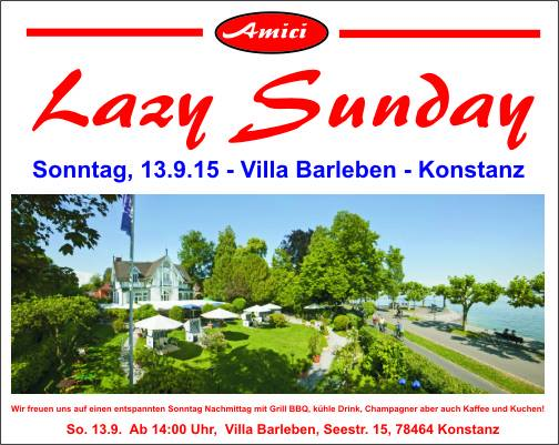Lazy Sunday – So.13.9.15 – Villa Barleben – Konstanz