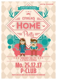 Coming Home Party – Mo. 25.12.17