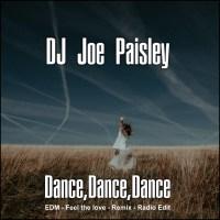DJ Joe Paisley – Dance Dance Dance