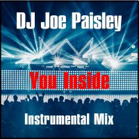 DJ Joe Paisley – You Inside