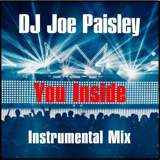 DJ Joe Paisley – You Inside