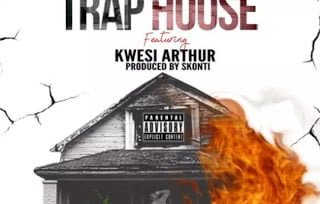 Kwaw Kese Ft Kwesi Arthur – Trap House (Prod By Skonti)