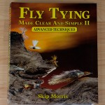 Fly Tying Clear and Simple II