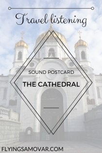 Cathedral of Christ the Saviour is one of the main sights and must-sees in Moscow, Russia. It is a fascinating building in itself - and the sound of its bells can be hypnotising. I recorded it. Click through to hear more!