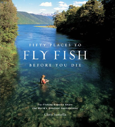 "The cover of ""Fifty Places to Fly Fish Before You Die"""