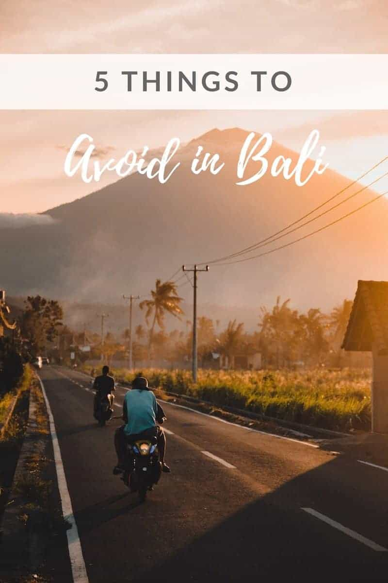 Pinterest cover to save 5 Things to Avoid in Bali
