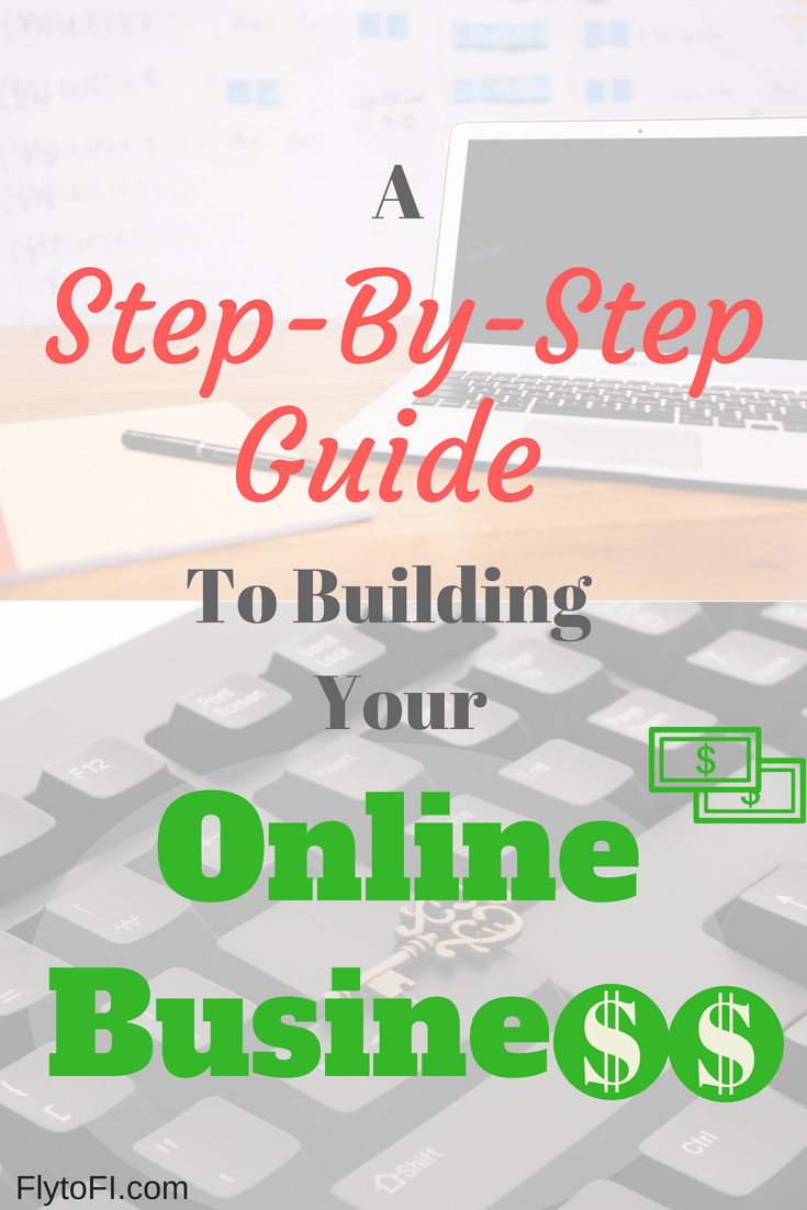 A step-by-step guide to building your online business - Fly to FI