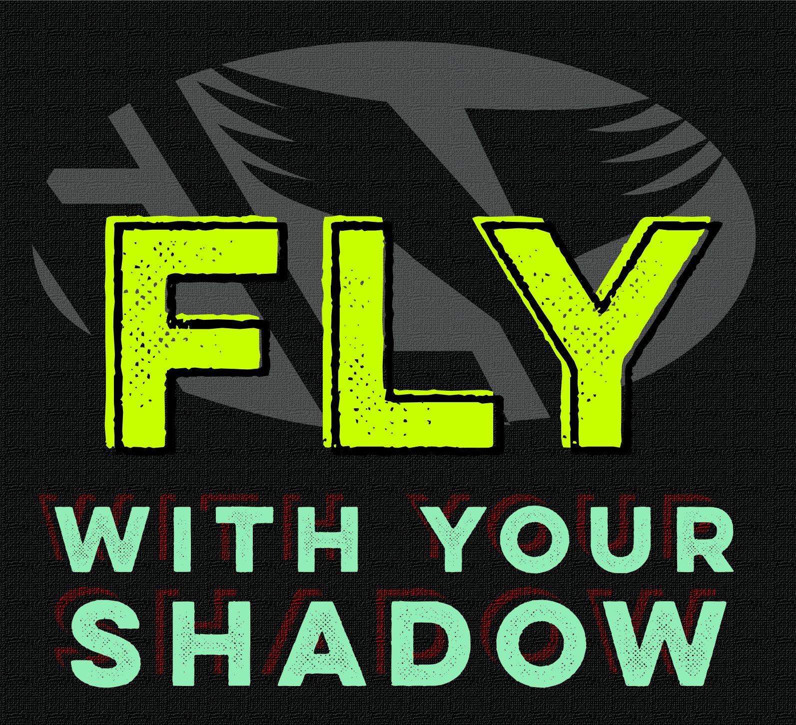 Fly with your Shadow