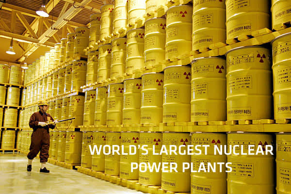 World's Largest Nuclear Power Plants