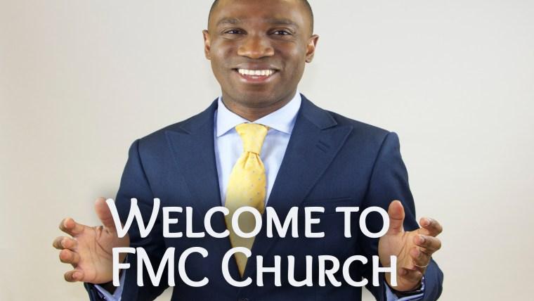Welcome to FMC Church