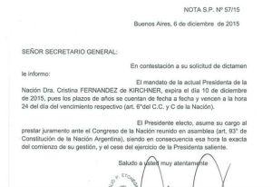 El escribano general de Gobierno, Natalio Etchegaray, aclaró que Cristina concluye su mandato a las 24 del 10 de diciembre.
