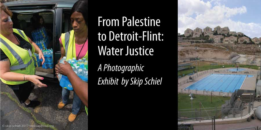 From Palestine to Detroit-Flint: Water Justice