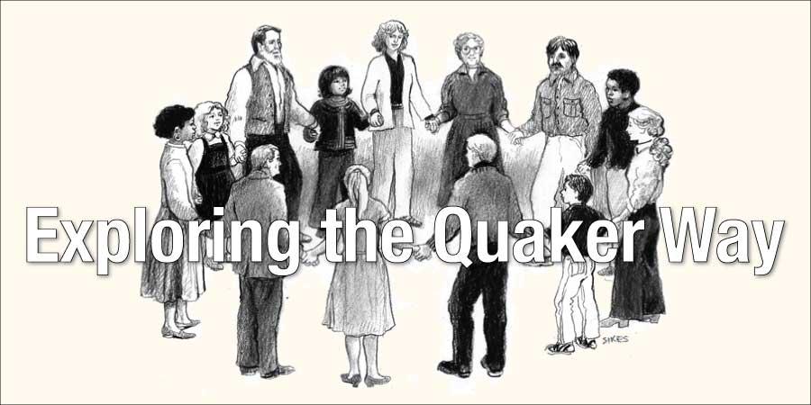 Exploring the Quaker Way