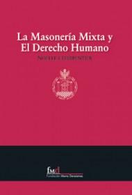 La masonería mixta y El Derecho Humano