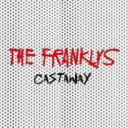The Franklys - Castaway