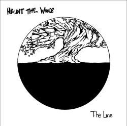 Haunt the Woods - The Line