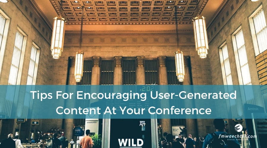 social media for conferences content user-generated