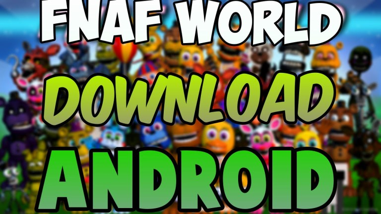 FNaF World APK Download