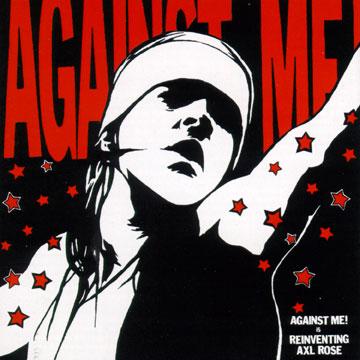 AGAINST ME! : Reinventing Axl Rose 11songs CD