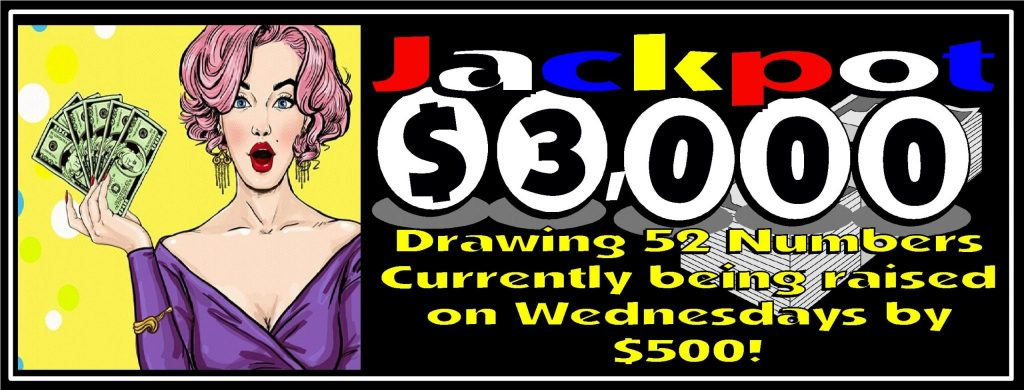 $3000 drawing 52 numbers raising on Wednesdays by $500