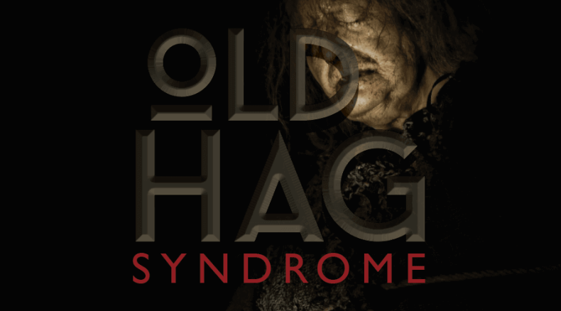 Old Hag Syndrome