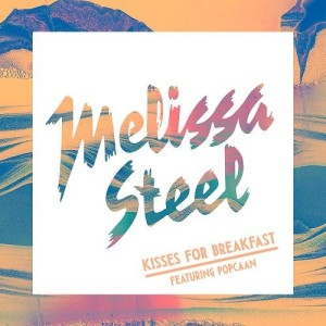 Melissa Steel - Kisses For Breakfast