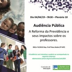 Audiência Pública, no dia 4 de abril, debate A Reforma da Previdência e seus impactos sobre os professores