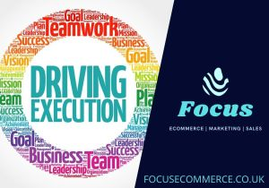 Marketing Services | Driving Execution|Focus Ecommerce & Marketing