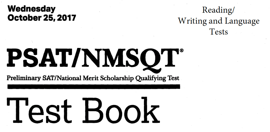 October 2017 PSAT Test - 10-25-2017 - Reading - Writing and Language Tests