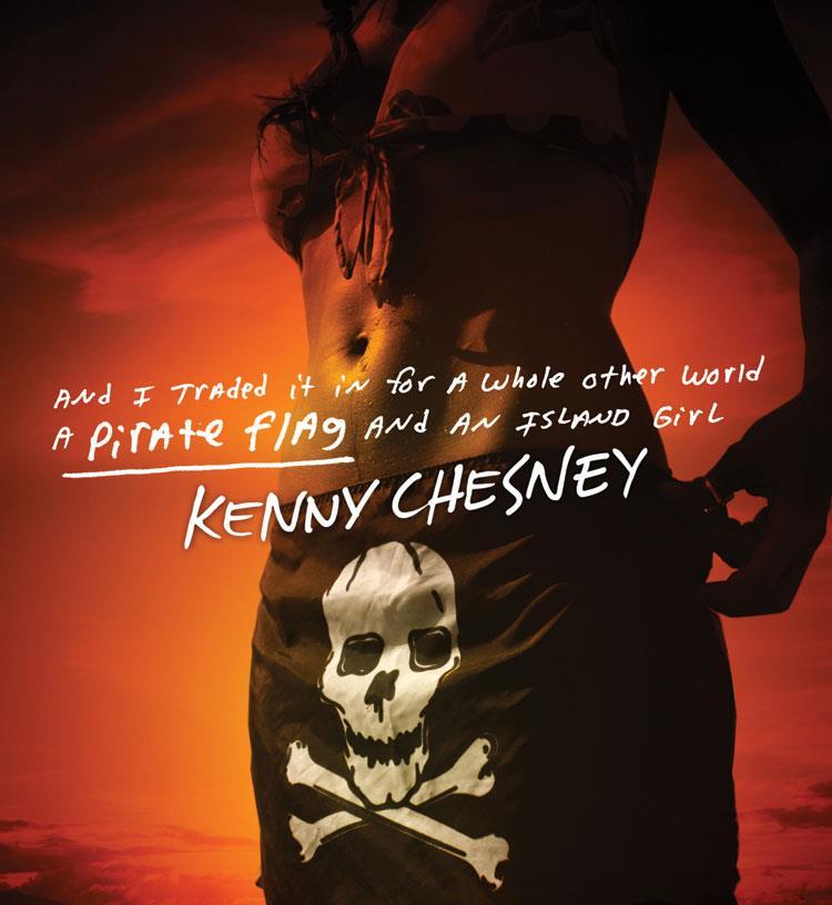 Kenny Chesney, Pirate Flag
