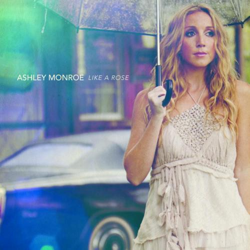 Ashley Monroe, Like A Rose