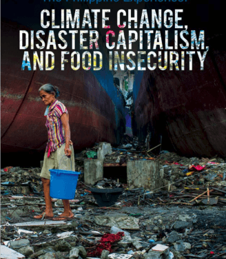 The Philippine Experience: Climate Change, Disaster Capitalism, and Food Insecurity