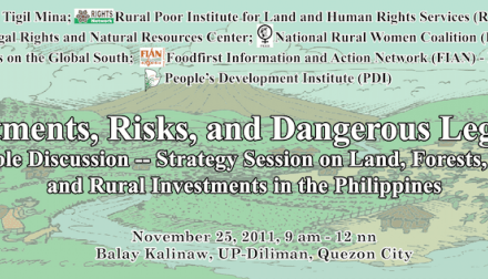 Investments, Risks, and Dangerous Legacies: Roundtable Discussion-Strategy Session on Land, Forests, Fisheries, and Rural Investments in the Philippines